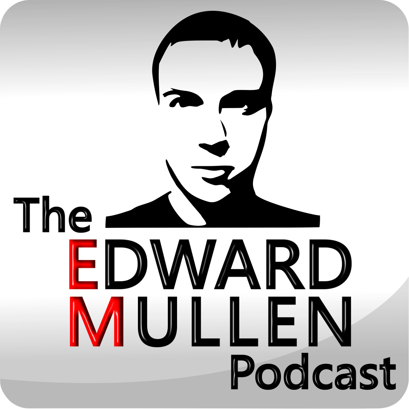 The Edward Mullen Podcast