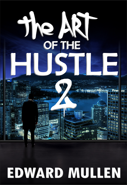 The Art of the Hustle 2